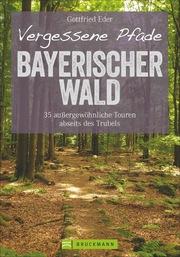 Vergessene Pfade - Bayerischer Wald - Cover
