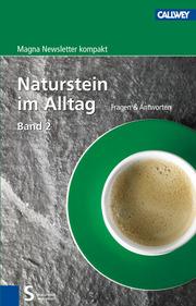 Naturstein im Alltag Band 2