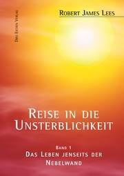 Reise in die Unsterblichkeit (Band 1) - Cover