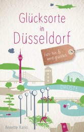 Glücksorte in Düsseldorf - Cover