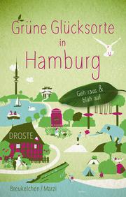 Grüne Glücksorte in Hamburg - Cover