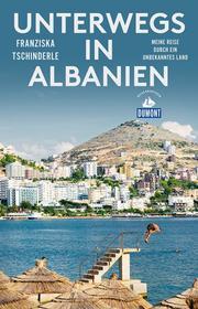 DuMont Reiseabenteuer Unterwegs in Albanien