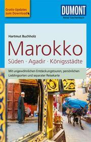 DuMont Reise-Taschenbuch Marokko, Der Süden mit Agadir & den Königsstädten