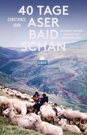 DuMont Reiseabenteuer 40 Tage Aserbaidschan