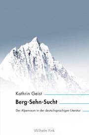 Berg-Sehn-Sucht