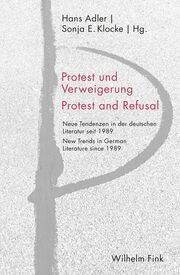 Protest und Verweigerung