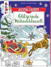 Farbenzauber - Glitzernde Weihnachtswelt