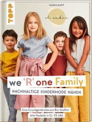 We R one Family - Nachhaltige Kindermode nähen - Cover