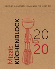 Mizzis Küchenblock 2020
