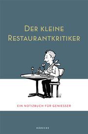 Der kleine Restaurantkritiker