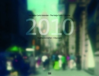 Der Hatje Cantz Kalender/The Hatje Cantz Calendar