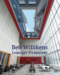 Ben Willikens - Leipziger Firmament
