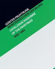 Günter Fruhtrunk Werkverzeichnis der Bilder | Catalogue Raisonné of the Paintings 1952-1982