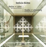 Stefanie Bürkle: Atelier + Labor