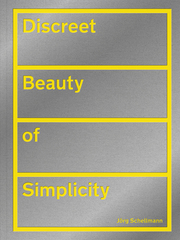 Discreet Beauty of Simplicity