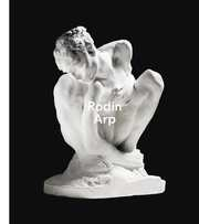 Rodin / Arp