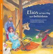 elias auf dem weg nach bethlehem geheftet | buch greuter | der online-shop ihrer buchhandlung