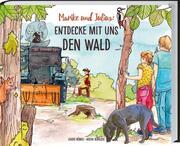 Marike und Julius - Entdecke mit uns den Wald