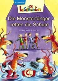 Die Monsterfänger retten die Schule