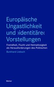 Europäische Ungastlichkeit und 'identitäre' Vorstellungen