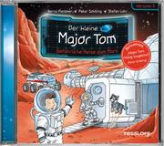 Der kleine Major Tom. Hörspiel 5: Gefährliche Reise zum Mars