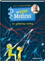Der kleine Medicus - Ein gefährlicher Auftrag - Cover