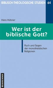 Wer ist der biblische Gott? - Cover