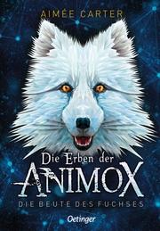 Die Erben der Animox - Die Beute des Fuchses - Cover