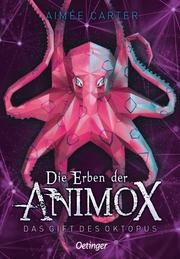 Die Erben der Animox - Die Rache des Oktopus