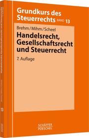 Handelsrecht, Gesellschaftsrecht und Steuerrecht - Cover