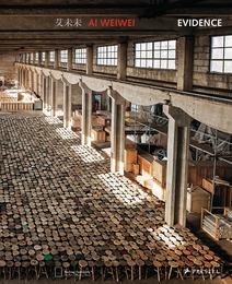 Ai Weiwei - Evidence