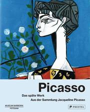 Picasso: Das späte Werk.
