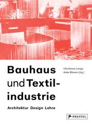 Bauhaus und Textilindustrie