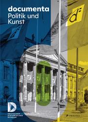 documenta. Politik und Kunst