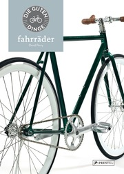 Die guten Dinge: fahrräder
