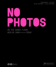 Clubszene Berlin: No Photos on the Dance Floor