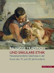 Religiöse Tradition und säkulare Ethik