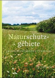 Naturschutzgebiete im Regierungsbezirk Tübingen - Cover