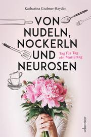 Von Nudeln, Nockerln und Neurosen - Cover