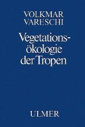 Vegetationsökologie der Tropen
