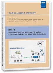 RVK II - Praxiserprobung des Regionalen Virtuellen Kraftwerks auf Basis der Mikro-KWK-Technologie