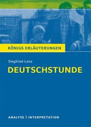 Textanalyse und Interpretation zu Siegfried Lenz: Deutschstunde