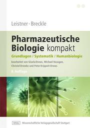 Leistner, Breckle - Pharmazeutische Biologie kompakt - Cover