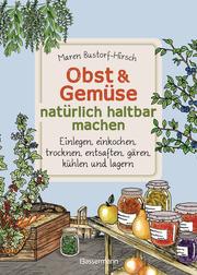 Obst & Gemüse haltbar machen - Cover