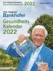 Prof. Bankhofers Gesundheitskalender 2022 - Cover