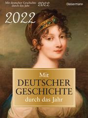 Mit deutscher Geschichte durch das Jahr 2022 - Cover