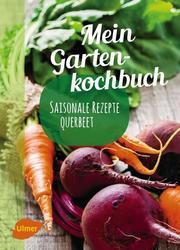 Mein Gartenkochbuch - Cover