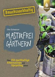 Plastikfrei gärtnern - Cover