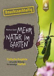 Mehr Natur im Garten - Cover