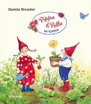 Pippa und Pelle im Garten - Cover
